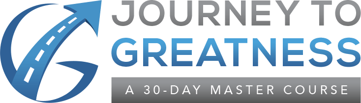 Journey To Greatness: A 30-Day Master Course