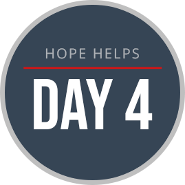 Hope Helps - Day 4